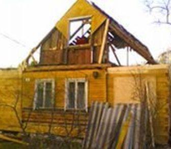 Фотография в Недвижимость Земельные участки Проводим демонтаж домов и дачных строений в Электрогорске 0
