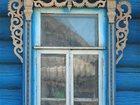 Скачать бесплатно foto Отдам даром - приму в дар Оконное обрамление деревенского дома 33718139 в Москве